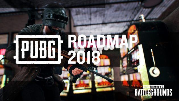PUBG 2018 Roadmap ,new map  και αλλαγές – διορθώσεις στο game ..