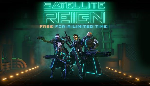 Το Satellite Reign δωρεάν!