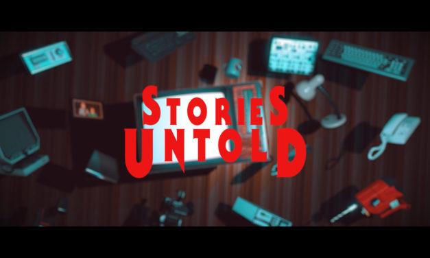 Μια άποψη για το Stories Untold