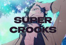 Μάθετε τις τελευταίες πληροφορίες για το Super Crooks